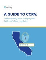 A Guide to CCPA: Understanding and complying with California's new legislation