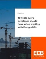 10 Tools every developer should have when working with PostgreSQL