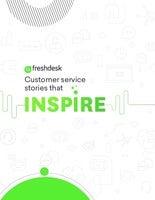 Freshdesk Customer Service Stories That Inspire