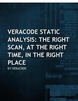 Veracode Static Analysis: The Right Scan, At the Right Time, in the Right Place