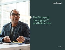 The 5 Steps to Managing IT Portfolio Costs