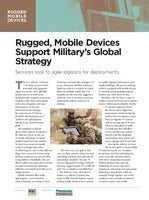 Rugged, Mobile Devices Support Military's Global Strategy