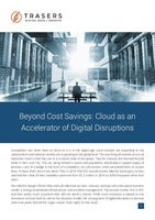 Beyond Cost Savings: Cloud as an Accelerator of Digital Disruptions