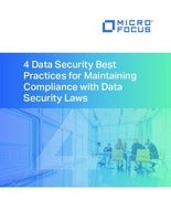 4 Data Security Best Practices for Maintaining Compliance with Data Security Laws