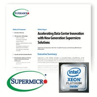 Accelerating Data Center Innovation with New Generation Supermicro Solutions