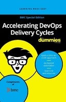 Accelerating DevOps Delivery Cycles for Dummies