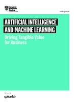 Artificial Intelligence and Machine Learning: Driving Tangible Value for Business