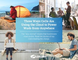 Three Ways CxOs Are Using the Cloud to Power Work-from-Anywhere