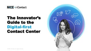 The Innovator's Guide to the Digital-first Contact Center