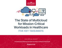 Forrester: Multicloud Workloads In Healthcare