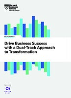 Drive Business Success with a Dual-Track Approach to Transformation