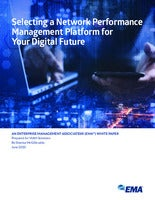 Selecting a Network Performance Management Platform for Your Digital Future