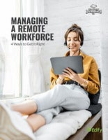 Managing a Remote Workforce