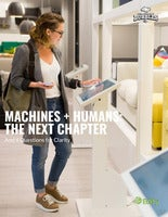 Machines + Humans: The Next Chapter