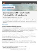 Data Protection for Modern Workloads: Protecting Office 365 with Cohesity