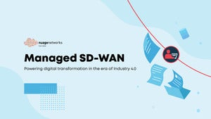 Managed SD-WAN: Powering Cloud Transformation for Industry 4.0