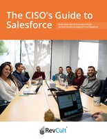 The CISO's Guide to Salesforce