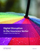 Digital Disruption In the Insurance Sector: Insights from the Big Five