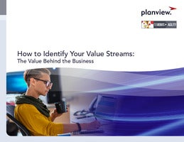 How to Identify Your Value Streams: The value behind the business