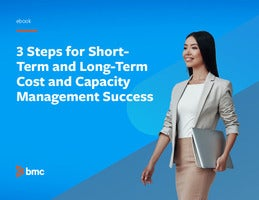 3 Steps for Short-Term and Long-Term Cost and Capacity Management Success