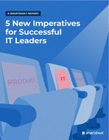 5 New Imperatives for Successful IT Leaders