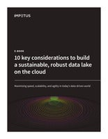 10 key considerations for a robust cloud data lake