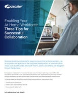 Enabling Your At-Home Workforce: Three Tips for Successful Collaboration