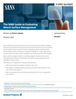 The SANS Guide to Evaluating Attack Surface Management
