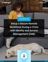 5 Steps to Set up a Secure Remote Workforce During a Crisis with Identity and Access Management