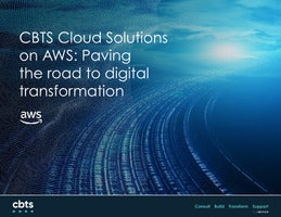 CBTS Cloud Solutions on AWS: Paving the road to digital transformation