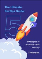 [eBook] The Ultimate RevOps Guide: 5 Strategies to Increase Sales Velocity