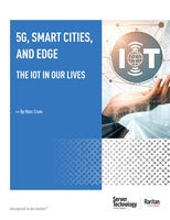 5G, Smart Cities, and Edge: The IoT in our Lives