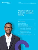 The Ultimate Guide to Network + Application Visibility