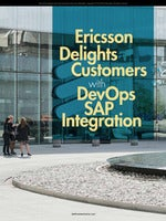 Ericsson Delights Customer with DevOps for SAP Integration