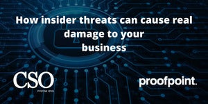 How insider threats can cause real damage to your business