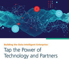 Building the Data-Intelligent Enterprise: Tap the Power of Technology and Partners