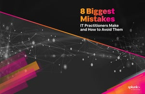 8 Biggest Mistakes IT Practitioners Make and How to Avoid Them