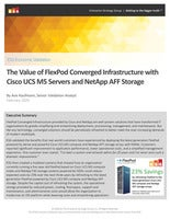 The Value of FlexPod Converged Infrastructure with Cisco UCS M5 Servers and NetApp AFF Storage