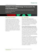 Transform Your IAM Strategy to Succeed in the Post-Pandemic Era
