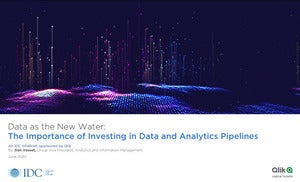 Data as the New Water: The Importance of Investing in Data and Analytics Pipelines