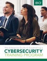 The Enterprise Guide to Establishing a Cybersecurity Training Program