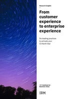 From Customer Experience to Enterprise Experience