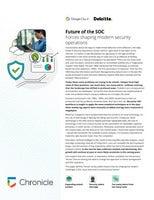 Deloitte + Google Cloud: Future of the SOC