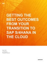 Getting the Best Outcomes from Your Transition to SAP S/4HANA in the Cloud