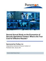 Second Annual Study of the Economics of the Security Operations Centers: What is the True Cost for Effective Results?