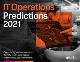 Splunk IT Operations Predictions 2021