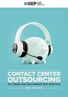 Contact Center Outsourcing: Key Trends and Procurement Best Practices