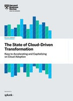 The State of Cloud-Driven Transformation by Harvard Business Review Analytic Services