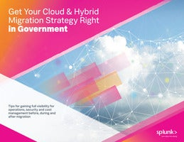 Get Your Cloud & Hybrid Migration Strategy Right in Government