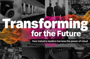 Transforming for the Future: How Industry Leaders Harness the Power of Cloud